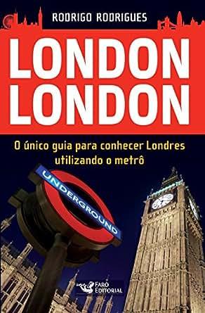 Amazon.com: London London: O único guia para conhecer ...
