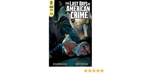 Amazon Com The Last Days Of American Crime 2 Ebook Remender Rick Tocchini Greg Kindle Store