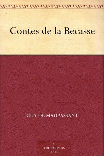Contes De La Becasse [Pdf/ePub] eBook