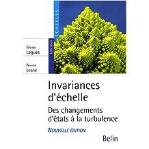 Invariances d'échelle Des changements d'états à la turbulence
