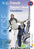 AQA GCSE French, Oliver Gray and Steve Harrison, 1408504278
