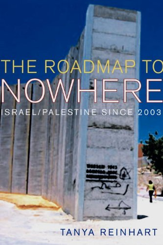 The Road Map to Nowhere: Israel/Palestine Since 2003 (Israel Gaza Strip Map)