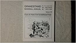 Book Grandstand Baseball Annual: Pitchers W/L Records, National League 1876-1902 (Issue #2)