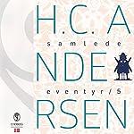H.C. Andersens samlede eventyr (H.C. Andersens samlede eventyr 5) | Hans Christian Andersen