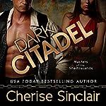 Dark Citadel: Masters of the Shadowlands, Book 2 | Cherise Sinclair