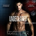 Undeclared | Maris Black
