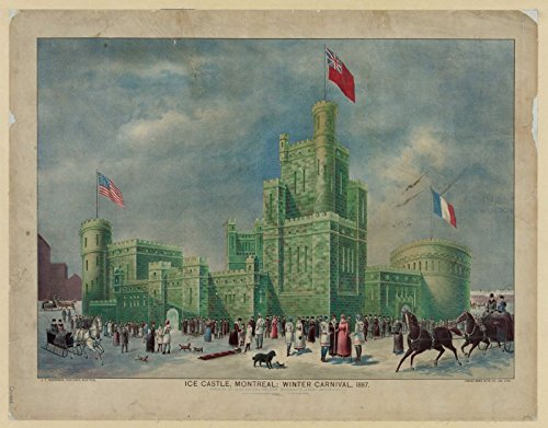 1887 Photo Ice Castle  Montreal  Winter Carnival  1887   J T  Henderson  Publisher  Montreal   Canada Bank Note Co  Lim   Lith  Print Shows A Large Ice Castle With Canadian  American  And French Flags