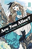 Are You Alice?, Vol. 10 by Ikumi Katagiri (2015-11-17)