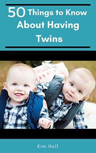 Download PDF 50 Things to Know About Having Twins - The Honest Truth About Twins