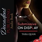Submissive on Display: 1Night Stand series | Tara Quan
