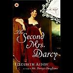 The Second Mrs. Darcy | Elizabeth Aston