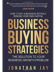 Business Buying Strategies: How To Buy A Business Without Risking Your Own Capital