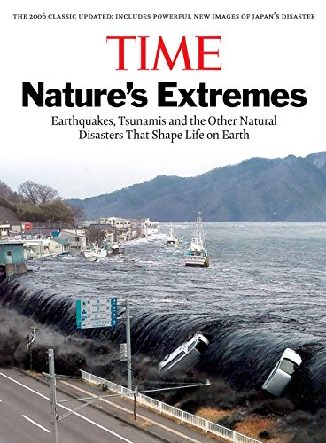 Time Nature's Extremes: Earthquakes, Tsunamis and the...