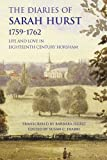 The Diaries of Sarah Hurst 1759-1762: Life and Love in Eighteenth Century Horsham