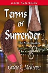 Terms of Surrender [The Matchmaker 2] (Siren Publishing Classic) (Matchmaker, Siren Publishing Classic) Kindle Edition