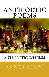Antipoetic Poems: anti-poetic lyricism