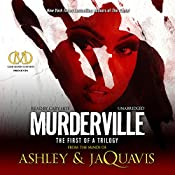 Murderville: The First of a Trilogy |  Ashley,  JaQuavis