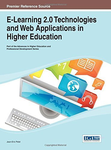 E-Learning 2.0 Technologies and Web Applications in Higher Education (Advances in Higher Education and Professional Development (Ahepd)) by Jean-Eric Pelet (2013-12-31)