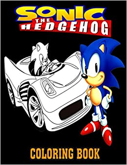 Sonic The Hedgehog Coloring Books Super Edition The Newest 2020 Sonic Coloring Book For Kids Of All Ages Klin Amanda 9798564445733 Amazon Com Books