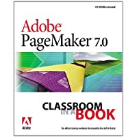 Adobe PageMaker 7.0 Classroom in a Book (Classroom in a Book (Adobe))