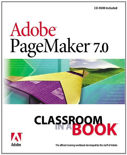 Adobe PageMaker 7.0 Classroom in a Book -