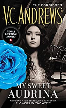 My Sweet Audrina (The Audrina Series Book 1) by [Andrews, V.C.]