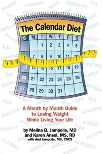 the calendar diet a month by month guide to losing weight while