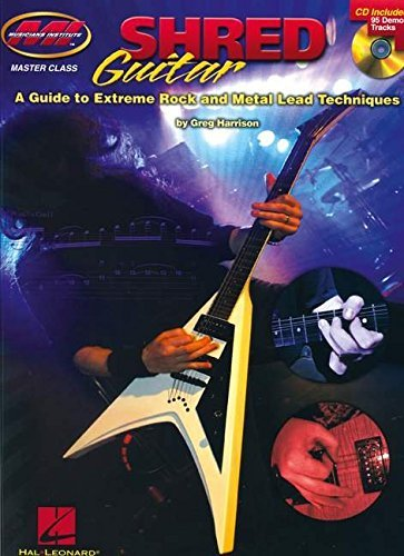 Shred Guitar: A Guide to Extreme Rock and Metal Lead Techniques by Greg Harrison (2009-11-01)