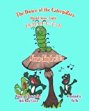 The Dance of the Caterpillars Bilingual Chinese English (Chinese and English Edition)