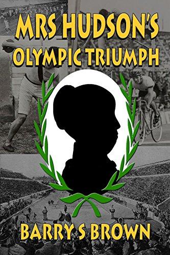 Mrs Hudson's Olympic Triumph (Mrs. Hudson of Baker Street Book 5)