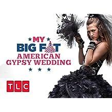My Big Fat American Gypsy Wedding Season 5