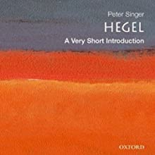 Hegel: A Very Short Introduction Audiobook by Peter Singer Narrated by Christine Williams