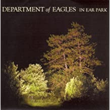 In Ear Park by Department of Eagles (October 7, 2008)