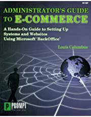 Administrators Guide To E Commerce A Hands On Guide