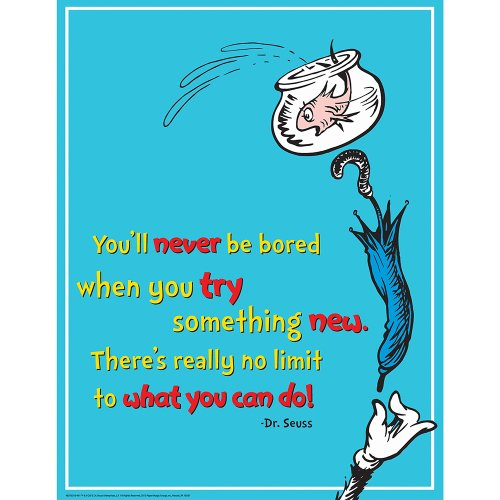 - Eureka Dr. Seuss The Cat in The Hat 'Try Something New' Classroom Poster, 17'' W x 22'' H