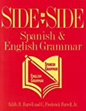 Side by Side Spanish and English Grammar 9780844271408