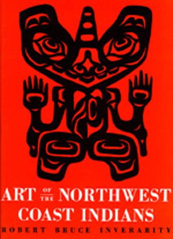 Art of the Northwest Coast Indians, Second edition (Library Reprint S) (Native American Style Limited Edition)