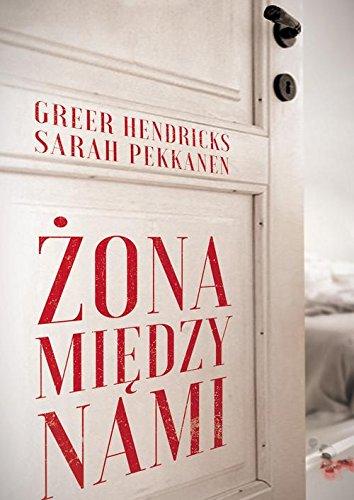 Book cover from Zona miedzy nami by Sarah Pekkanen Greer Hendricks