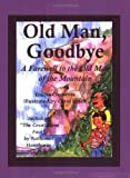 Old Man, Goodbye, Louise Clements, 0974480304