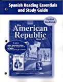 The American Republic since 1877, Spanish Reading Essentials and Study Guide : Student Workbook, , 0078743648