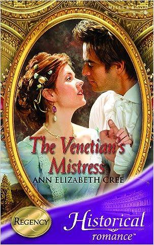 The Venetian's Mistress (Mills & Boon Historical)