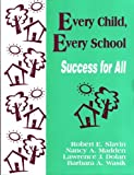 img - for Every Child, Every School: Success for All (1-Off Series) by Robert E. Slavin (1996-05-30) book / textbook / text book