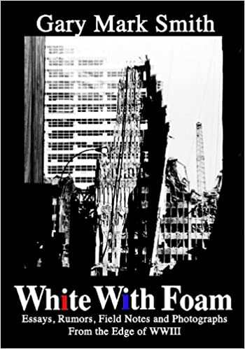 White With Foam: The Confessions of a Born Again Cynic - A