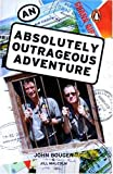An Absolutely Outrageous Adventure, Jill Malcolm, 0143018809