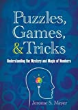 img - for Puzzles, Games, and Tricks: Understanding the Mystery and Magic of Numbers book / textbook / text book