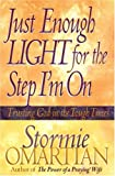 Just Enough Light for the Step I'm On, Stormie Omartian, 0736900128