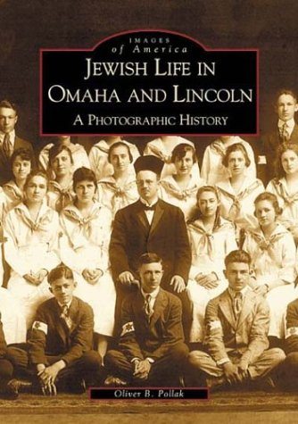 Jewish Life in Omaha and Lincoln: A Photographic History (Images of America) by Brand: Arcadia Publishing