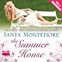 The Summer House Audiobook by Santa Montefiore Narrated by Tara Ward