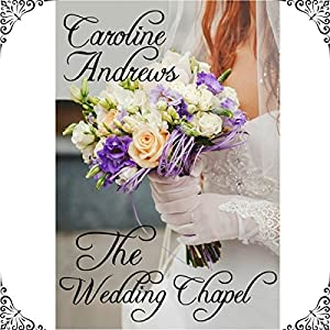 The Wedding Chapel Audiobook