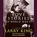 Love Stories of World War II | Larry King